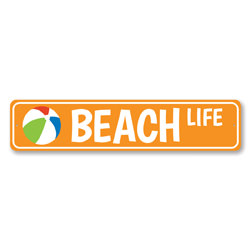 Beach Life Sign, Beach Ball Sign, Metal Ocean Lover Beach House Decor, Colorful Beach Street Sign