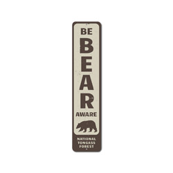 Be Bear Aware Vertical Sign, Personalized National Forest Park Location Name Sign, Bear Lover Cabin Decor