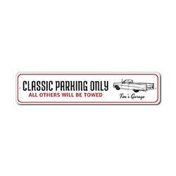 Classic Parking Only Sign, Personalized Garage Owner Car Lover Name Gift, All Others Towed Man Cave Decor