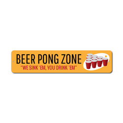 Beer Pong Zone Sign, We Sink 'Em You Drink 'Em Party Decor, Metal Drinking Red Cups Game Man Cave Gift