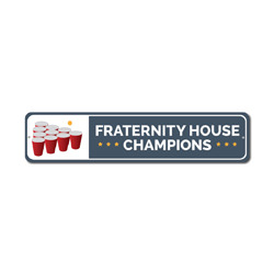 Fraternity House Champs Sign, Beer Pong Game Winners Gift, Metal Man Cave Dorm Room Decor