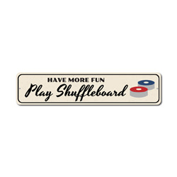 Have More Fun Play Shuffleboard Sign, Game Winner Gift, Family Game Room Man Cave Decor
