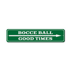 Arrow Bocce Ball Sign, Good Times This Way Gift, Family Party Game Room Man Cave Decor