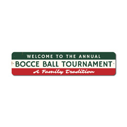 Welcome Annual Bocce Ball Tournament Sign, Family Tradition Party Game Winner Gift, Man Cave Dorm Decor