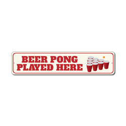 Beer Pong Played Here Sign, Party Drinking Game Winner Gift, Man Cave Dorm Room Decor