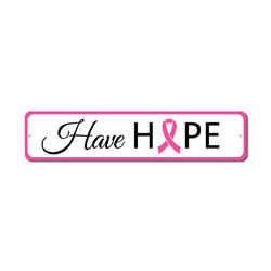 Have Hope Sign, Breast Cancer Awareness Decor, Support The Fight Pink Ribbon Survivor Award Gift