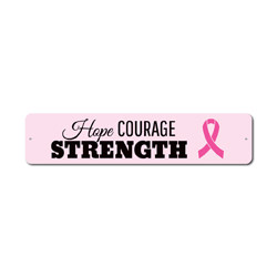 Hope Courage Strength Sign, Support Fight Breast Cancer Awareness Decor, Pink Ribbon Survivor Gift
