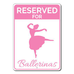 Reserved For Ballerinas Parking Only Metal Sign, Ballet Dancer Arrows Gift, Home Garage Decor