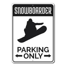 Snowboarder Parking Only Metal Sign, Arrows Snowboard Lover Gift, Snow Bunny House Decor