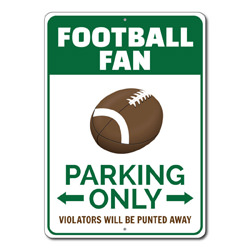 Football Fan Parking Only Metal Sign, Violators Will Be Punted Away Gift, Man Cave Garage Decor