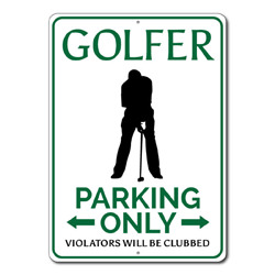 Golfer Parking Only Metal Sign, Violators Will Be Clubbed Gift, Golf Lover Man Cave Garage Decor