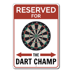 Reserved For The Dart Champ Parking Only Metal Sign, Dart Board Game Lover Man Cave Garage Decor
