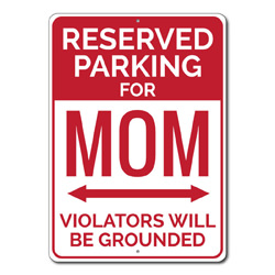 Reserved Parking For Mom Only Metal Sign, Violators Will Be Grounded Gift, Garage Decor