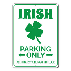 Irish Parking Only Metal Sign, All Others Will Have No Luck Gift, Irish Pub Garage Decor