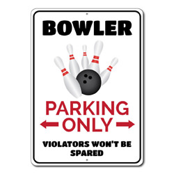 Bowler Parking Only Metal Sign, Violators Won't Be Spared Gift, Bowling Lover Garage Decor