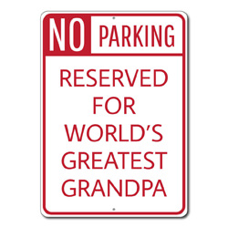 No Parking Reserved For World's Greatest Grandpa Metal Sign, Arrows Car Gift, Garage Decor