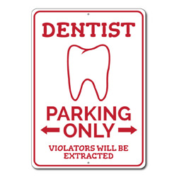 Dentist Parking Only Metal Sign, Arrows Violators Will Be Extracted Gift, Garage Decor
