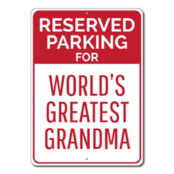 Reserved Parking For World's Greatest Grandma Metal Sign, Mother's Day Gift, Garage Decor