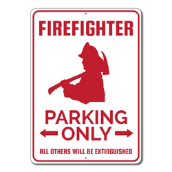 Firefighter Parking Only Metal Sign, Arrows All Others Will Be Extinguished Gift, Fireman Decor