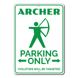 Archer Parking Only Metal Sign, Arrows Violators Will Be Targeted Gift, Bow & Arrow Decor