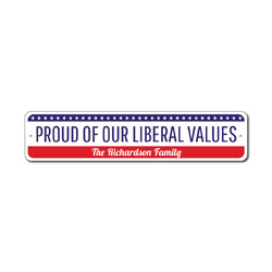Political Values Sign