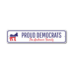 Democrat Family Sign