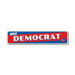 Vote Democrat Sign