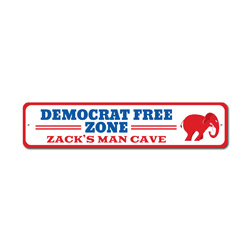 Democrat Free Zone Sign