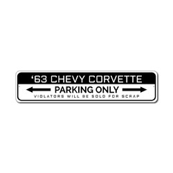 Corvette Parking Sign, Corvette Owner Gift, Chevy Corvette Decor, Chevy Garage Gift, Custom Car Lover Gift