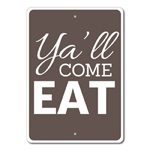 Ya'll Come Eat Sign, Kitchen Phrase Sign, Southern Kitchen Sign, Ya'll Sign, Ya'll Decor, Kitchen Saying Sign
