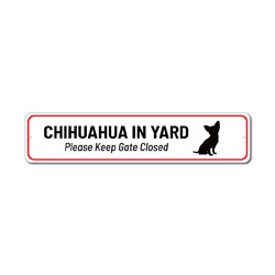 Dog Yard Sign, Pet Sign, Chihuahua Gift, Chihuahua Decor, Chihuahua Sign, Dog Owner Sign, Caution Pet Sign