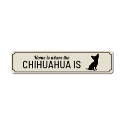 Home Where Dog Is Sign, Dog Lover Sign, Dog Owner Gift, Chihuahua Sign, Chihuahua Decor, Chihuahua Lover Gift