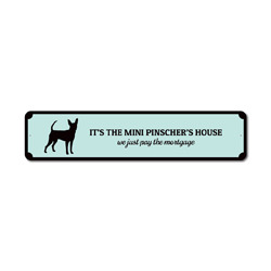 Humor Dog Sign, Funny Puppy Gift, Dog Owner Gift, Funny Dog Lover Sign, Mini Pinscher Gift, Mini Pinscher Sign