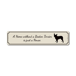 Dog Home Sign, Phrase Sign for Dog Lovers Gift, Boston Terrier Sign, Boston Terrier Gift, Dog House Sign