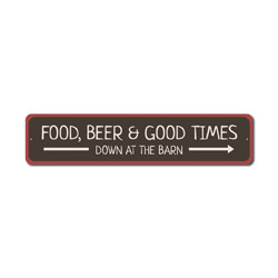 Food Sign, Good Times Sign, Beer Lover Sign, Farm Wedding Decor