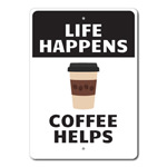 Life Happens Coffee Helps Coffee Lover, Cafe Owner Gift, Coffee Lover Gift