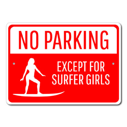 No Parking Except For Surfer Girls Surfer Gift, No Parking Sign, Surfing, Surf