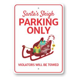 Santa'S Sleigh Parking Only Parking Sign, Christmas Parking Sign, Sleigh Parking