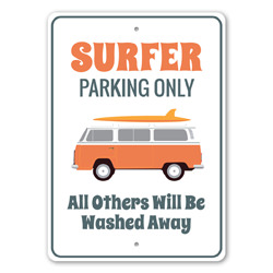 Surfer Parking Only Funny Parking Sign, Surfer Lover, Surfer Gift Sign, Beach