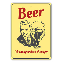Beer - It's Cheaper than Therapy Funny Sign, Hilarious Bar Sign, Bar Sign, Beer Therapy