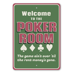 Welcome to the Poker Room, The Game Ain't Over 'til the Rent Money's Gone Funny Home Gameroom Sign, Las Vegas, Casino Sign