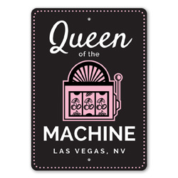 Queen of the Machine Slot Machine, Gameroom Sign, Player Gift Sign, Las Vegas Sign, Casino Sign