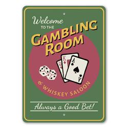 Welcome to the Gambling Room & Whisky Saloon Gameroom Wall Sign, Man cave Gambling Sign, Las Vegas Sign, Casino Sign