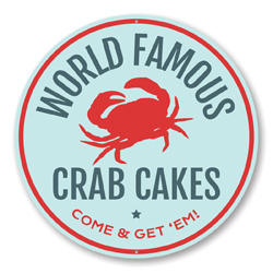 World Famous Crab Cakes Come and Get'em, Beach Restaurant Seafood Sign, Round Circular Aluminum Sign
