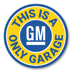 This is a GM Only Garage Car Sign