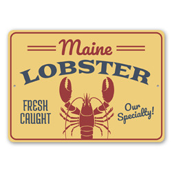 Fresh Caught Maine Lobster Our Specialty Seafood Shack Sign, Beach Restaurant Sign