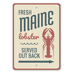 Fresh Maine Lobster Served Out Back Seafood Restaurant Arrow Sign, Beach Directional Sign