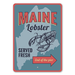 Maine Lobster Served Fresh Seafood Restaurant Sign, Directional Sign, Beach Arrow Sign