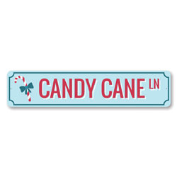 Candy Cane Ln Lane Holiday Sign
