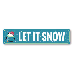 Let It Snow Penguin Holiday Sign